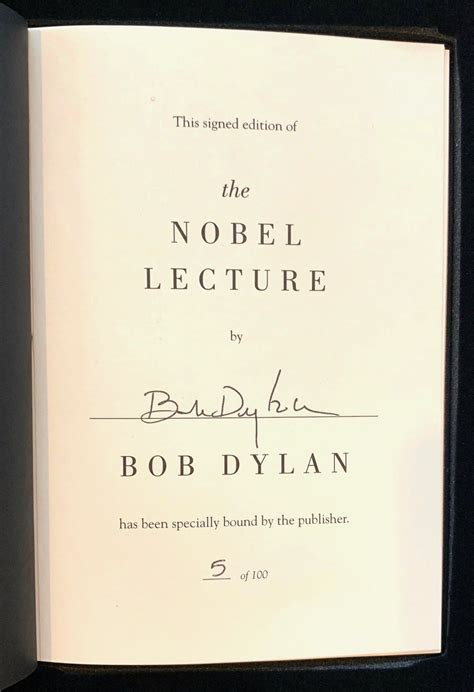 Bob Dylan – Signed Limited Edition 'The Nobel Lecture
