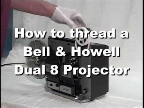 How to Thread a Bell & Howell 456A Dual 8 Projector - YouTube